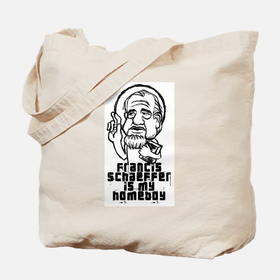 Schaeffer is my Homeboy Tote Bag