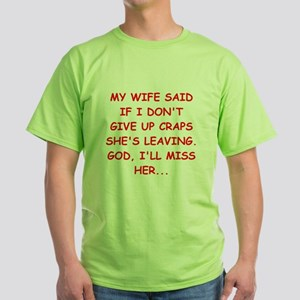 funny craps player Green T-Shirt