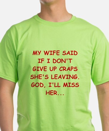 funny craps player T-Shirt