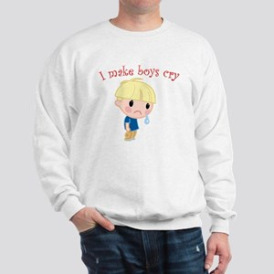 I Make Boys Cry Sweatshirt