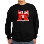 Dont Open Til ______ Sweatshirt (dark)