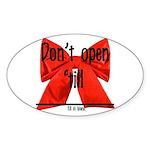 Dont Open Til ______ Sticker (Oval 10 pk)