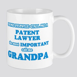 Some call me a Patent Lawyer, the most import Mugs