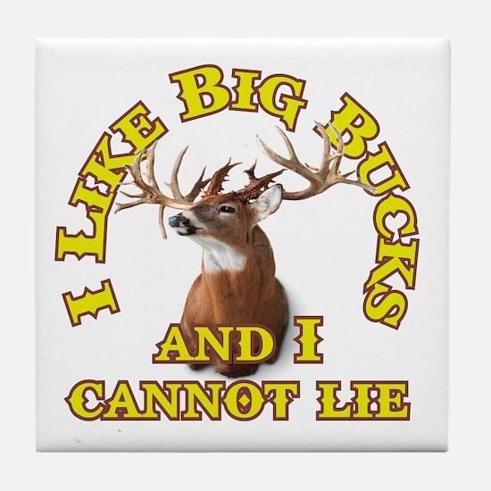 I Like Big Bucks and I Cannot Lie Tile Coaster