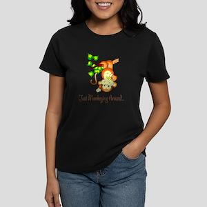 Just Monkeying Around... Women's Dark T-Shirt