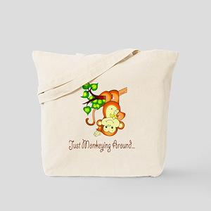 Just Monkeying Around... Tote Bag