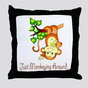 Just Monkeying Around... Throw Pillow