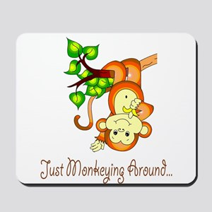 Just Monkeying Around... Mousepad