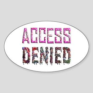 Access Denied Sticker (Oval)
