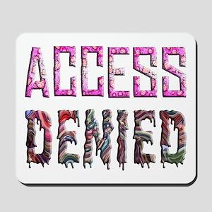 Access Denied Mousepad