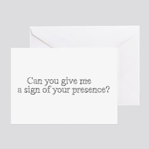 Sign of Your Presence Greeting Card