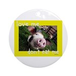Don't Eat Me Ornament (Round)