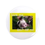 """Don't Eat Me 3.5"""" Button (100 pack)"""