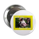 """Don't Eat Me 2.25"""" Button (100 pack)"""