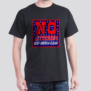 No Littering Keep America Cle Black T-Shirt