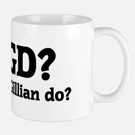 What would Gillian do? Mug