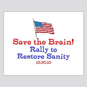 Save the Brain! Flag pole Small Poster