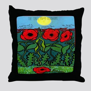 Tall Poppy Syndrome Throw Pillow