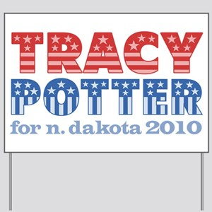 Tracy Potter 2010 Yard Sign