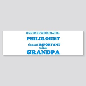 Some call me a Philologist, the mos Bumper Sticker