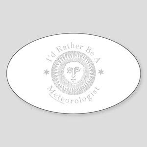 METEOROLOGY/METEOROLOGIST Sticker (Oval)