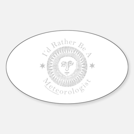 METEOROLOGY/METEOROLOGIST Sticker (Oval)