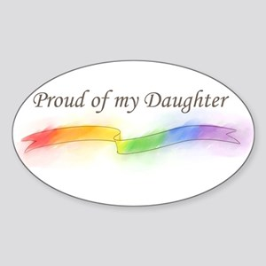 Proud Of My Daughter Sticker (Oval)