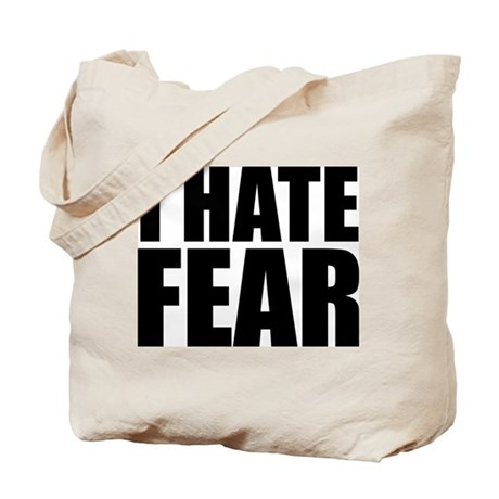 Hate Fear Tote Bag