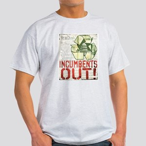 INcumbents OUT Light T-Shirt