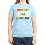 Support Gay Marriage Women's Light T-Shirt