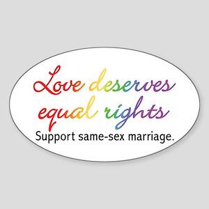 Love Deserves Equal Rights Sticker (Oval)