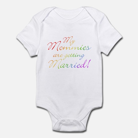 My Mommies Are Getting Married Infant Bodysuit