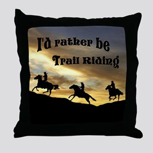 Rather Be Trail Riding - Throw Pillow