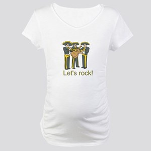 Let's Rock! Maternity T-Shirt