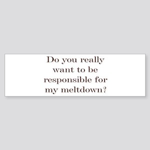 Meltdown Bumper Sticker