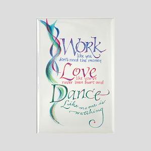 Work Love Dance Rectangle Magnet