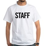 Staff (black) White T-Shirt