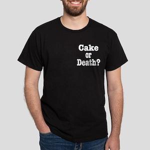 Cake or Death white Dark T-Shirt
