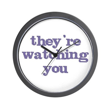 They're Watching You Wall Clock