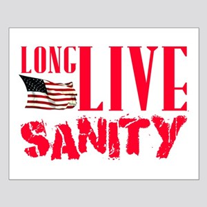 Long Live Sanity Small Poster