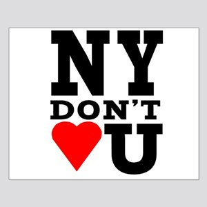 New York Don't Love You Small Poster