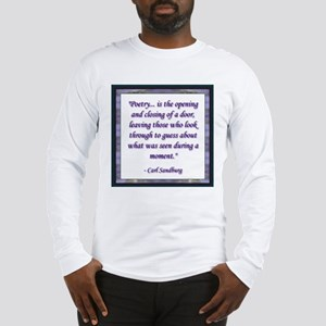Sandburg Quote Long Sleeve T-Shirt