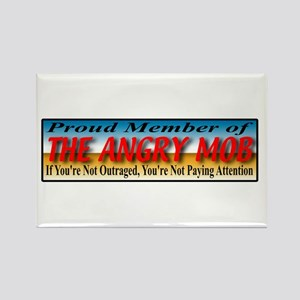 Proud Member of the Angry Mob Rectangle Magnet
