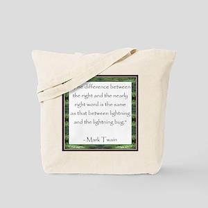 Twain Quote Tote Bag