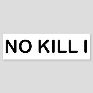 No Kill I Sticker (Bumper)
