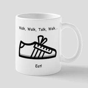 Walk, Talk, Eat Mug