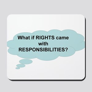 Rights and Responsibilities Mousepad