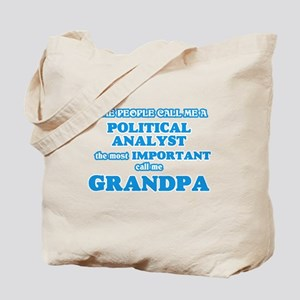 Some call me a Political Analyst, the mos Tote Bag