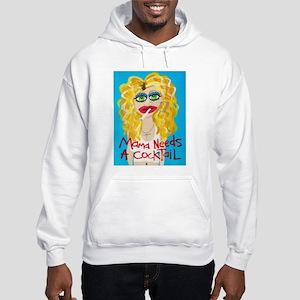 Mama needs a Cocktail Hooded Sweatshirt