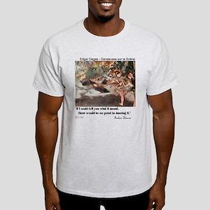 Meaning of Dance Light T-Shirt